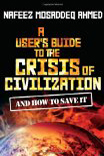 book cover for A User's Guide to the Crisis of Civilisation, by Nafeez Ahmed, 9/15/2010