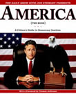 book cover for The Daily Show with Jon Stewart Presents America (The Book): A Citizen's Guide to Democracy Inaction, by Jon Stewart and the writers of The Daily Show, 9/20/2004; click to view on Amazon dot com