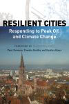 book cover for Resilient Cities, by Timothy Beatley, Heather Boyer, Peter Newman, 1/9/2009