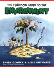 book cover for Cartoon Guide to the Environment, by Larry Gonick, 1/1/1996; click to view on Amazon dot com