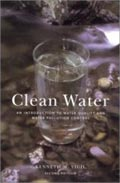 book cover for Clean Water: An Introduction to Water Quality and Pollution Control, by Kenneth M. Vigil, 1/1/1996; click to view on Amazon dot com