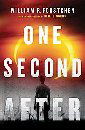 book cover for One Second After, by William Forstchen, 3/17/2009