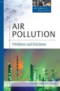 book cover for Air Pollution: Problems and Solutions, by J. S. Kidd, Renee A. Kidd, 12/30/2005; click to view on Amazon dot com