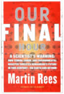 cover for Our Final Hour, by Martin Rees