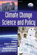 book cover for Climate Change Science and Policy , by edited by Stephen H. Schneider, et al, 12/14/2009