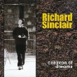 album cover for Richard Sinclair, Caravan of Dreams
