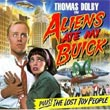 album cover for Aliens Ate My Buick, by Thomas Dolby; click to check out reviews and clips on amazon